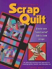 The Ultimate Scrap Quilt