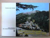Villeggiature dei laghi degli appennini, delle isole 5 - touring club italiano