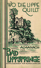 Schaller, Wo die Lippe quillt, Almanach Bad Lippspringe u Teutoburger Wald, 1930