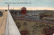 c.1910 Train Passing under Longest Viaduct in World Dallas TX post card as is
