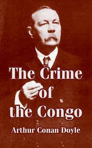 The Crime of the Congo by Doyle, Arthur Conan