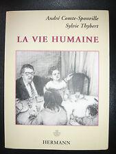 Comte-Sponville André Thybert Sylvie La Vie humaine 2005 Hermann Philo Dessins