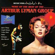 MORE THE BEST OF THE ARTHUR LYMAN GROUP CD Music For a Bachelor's Den Volume 6