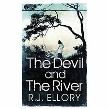 The Devil and the River - New Book Ellory, R.J.