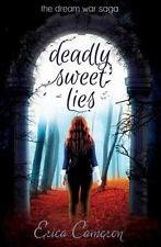 Deadly Sweet Lies: The Dream War Saga (Paperback or Softback)