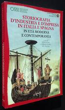 Storiografia d'industria e d'impresa in Italia e Spagna in età moderna e contemp