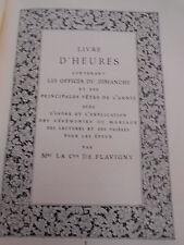 Contesse de FLAVIGNY - Livre d'heures - éd. Mame
