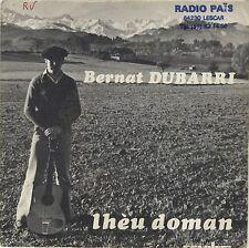 45 tours Bernat Dubarri Lheù doman / Vita vitanta Revolum occitan 1981 EXC