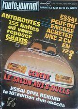 L'AUTO JOURNAL 1972 6 OPEL REKORD 1900 CITROEN 2CV4 2CV6 ESSAIS 24H DU MANS FOYT