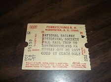 OCTOBER 1957 PENNSYLVANIA RAILROAD PRR NRHS TICKET TO NORTHUMBERLAND, PA