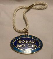 Vintage Hexham Race Club Badge #86 1991 In Great Condition