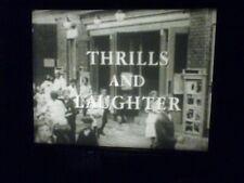 THRILLS AND LAUGHTER, super 8 sound film