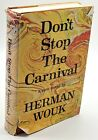 Don't Stop the Carnival Novel Herman Wouk 1965 Doubleday STATED 1st Edition HCDJ