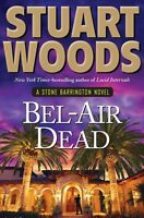 Bel-Air Dead (Stone Barrington) by Stuart Woods