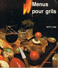 Menus Pour Grills * grillage et accompagnements  livre de cuisine recette viande