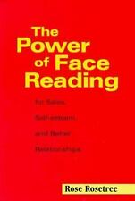 The Power of Face Reading: For Sales, Self-Esteem & Relationships   New PB