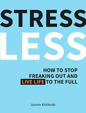 Menos estrés, Jasmin Kirkbride