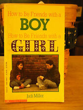 How to Be Friends with a Boy How to Be Friends with a Girl by Judi Miller (1990)