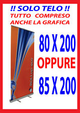 BANNER SOLO TELO PER ESPOSITORE ROLL UP 80/85X200 COMPRESO STAMPA E  GRAFICA