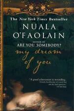 My Dream of You, Nuala O'Faolain, 1573229083, Book, Good