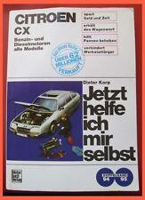 Citroen CX Doppelband 94-95  Benzin und Dieselmotoren alle Modelle Dieter Korp
