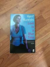 Love In A Blue Time by Hanif Kureishi (Paperback) Good Condition!