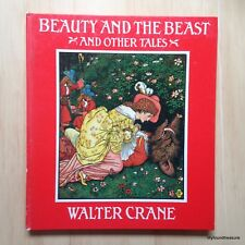 Beauty and the Beast and Other Tales Illustrated by Walter Crane - 1982 H/C