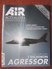 AIR ACTUALITES 697 ESCADRON 3/8 COTE D'OR AGRESSOR ALPHA JET 2/61 HERCULES PAF