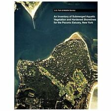 An Inventory of Submerged Aquatic Vegetation and Hardened Shorelines for the...