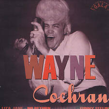 WAYNE COCHRAN - LIZA JANE + NO RETURN + LAST KISS + FUNNY FELLING - ROCKABILLY