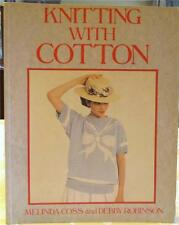 Knitting With Cotton 27 Patterns For Handknitters 127 pages Coss & Robinson