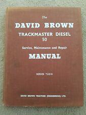 DAVID BROWN TRACKMASTER 50 50TD TRACTOR SERVICE MANUAL