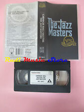 VHS CARNEGIE HALL SALUTES The jazz masters 120 MINUTI VERVE 6317343 cd lp (VM9)