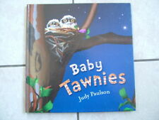 BABY TAWNIES.  JUDY PAULSON.  H/C.  VGC.  SIGNED BY AUTHOR