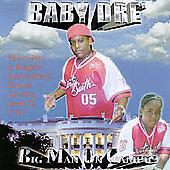 BABY DRE' - BIG MAN ON CAMPUS NEW CD