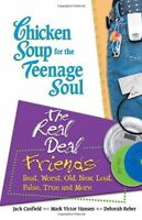 Chicken Soup for the Teenage Soul: The Real Deal F
