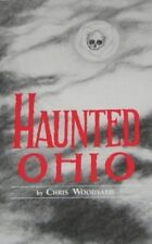 Haunted Ohio : Ghostly Tales from the Buckeye State