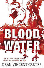 Blood Water by Dean Vincent Carter (Paperback, 2009)-F044
