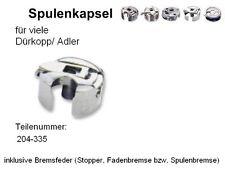 Spulenkapsel Nr. 204-335 für viele DÜRKOPP + Fadenbremse !  #B1,MHf