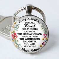 To My Daughter...Love Mom Key chain Key Ring Round Glass Keychain Special Girl