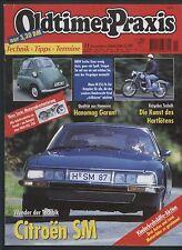 Oldtimer Praxis 11/2000 Citroen SM NSU OSL 350 Audi 50 Hanomag Maico Isetta