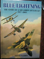 Blue Lightning -The Story of 6 Squadron AFC & RAAF by Steve Eather