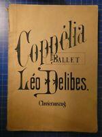 Léo Delibes Coppélia Ballett Clavierauszug Adolph Fürstner Berlin Noten B26533