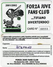 FM602_FORZA JUVE FANS CLUB - Card 2001/2002