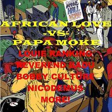 African Love vs Papa Moke! -  Reggae DJ/Toasting Roots Rock ragga Live Dancehall