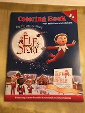 Elf On The Shelf An Elf's Story Coloring Book with Stickers NEW