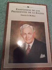 Ensenanzas De Los Presidentes De La Iglesia David O. McKay