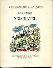 NEUFCHATEL - Alfred Lombard 1953 - Suisse