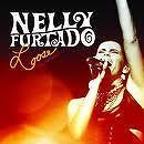 FURTADO NELLY- LOOSE THE CONCERT. CD NUOVO SIGILLATO!