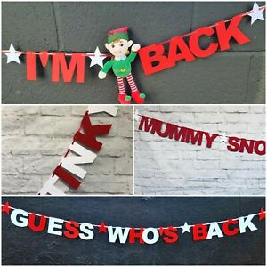 Naughty Elf prop Banners Wall shelf decorations Im Back Guess Whos  personalised